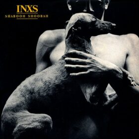 INXS – Shabooh Shoobah (1982)