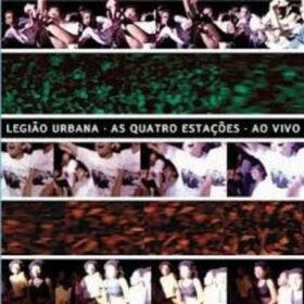 Legião Urbana – As Quatro Estações Ao Vivo (2004)