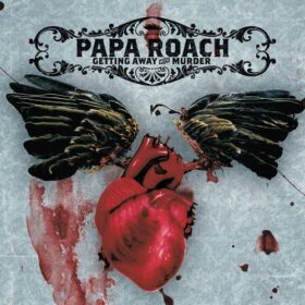 Papa Roach – Getting Away With Murder (2004)