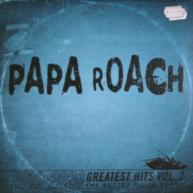 Papa Roach – Greatest Hits Vol.2 – The Better Noise Years (2021)