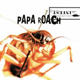 Papa Roach – Infest (2000)