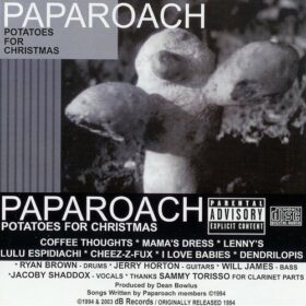 Papa Roach – Potatoes For Christmas (1994)