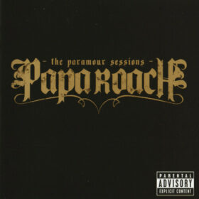 Papa Roach – The Paramour Sessions (2006)