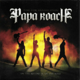 Papa Roach – Time For Annihilation (2010)