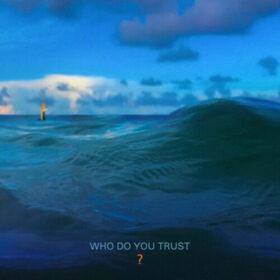 Papa Roach – Who Do You Trust (2019)