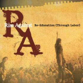 Rise Against – Re-Education (2008)