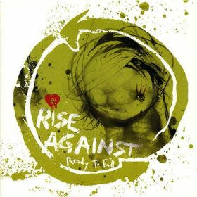 Rise Against – Ready To Fall (2006)