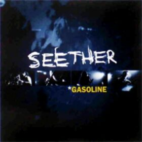 Seether – Gasoline (2003)