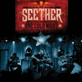 Seether – One Cold Night (2006)