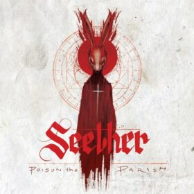 Seether – Poison The Parish (2017)
