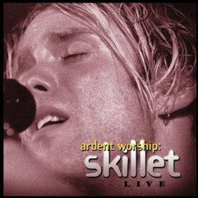 Skillet – Ardent Worship (2000)