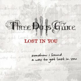 Three Days Grace – Lost In You (2011)