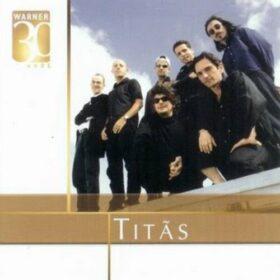 Titãs – Warner 30 Anos (2016)