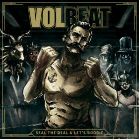 Volbeat – Seal The Deal – Lets Boogie (2016)