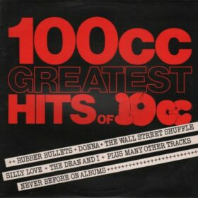 10cc – 100cc, Greatest Hits Of 10cc (1975)