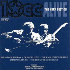 10cc – Alive, The Very Best Of (1993)