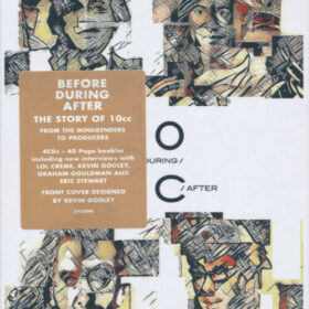 10cc – Before, During, After, The Story Of 10cc (2017)