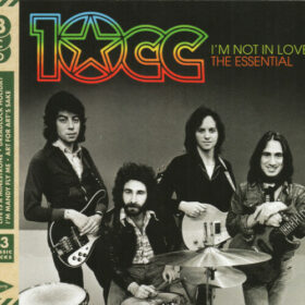 10cc – I'm Not In Love, The Essential Collection (2016)