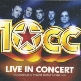10cc – Live In Concert (2011)