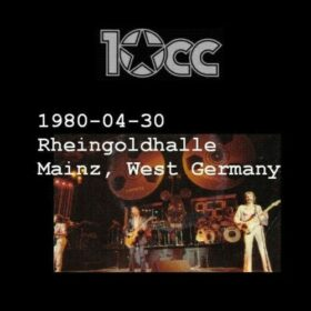 10cc – Live In Germany (1980)