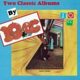 10cc – Two Classic Albums By 10cc (1990)