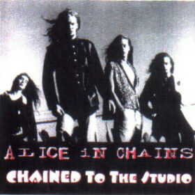Alice In Chains – Chained To The Studio (1993)