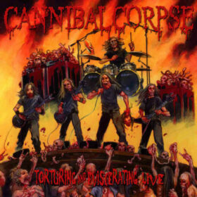 Cannibal Corpse – Torturing And Eviscerating Live (2013)