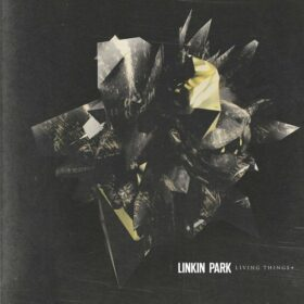Linkin Park – Living Things + (2013)