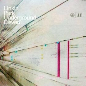 Linkin Park – Underground 11 (2011)