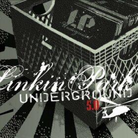 Linkin Park – Underground 5.0 (2005)