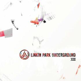 Linkin Park – Underground XIII (2013)