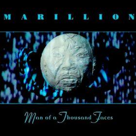 Marillion – Man Of A Thousand Faces (1997)