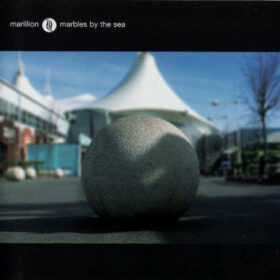 Marillion – Marbles By The Sea (2005)