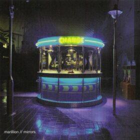Marillion – Mirrors (2006)
