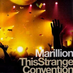 Marillion – This Strange Convention (2007)
