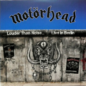 Motörhead – Louder Than Noise… Live in Berlin (2021)