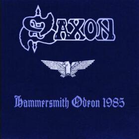 Saxon – Hammersmith Odeon (1985)